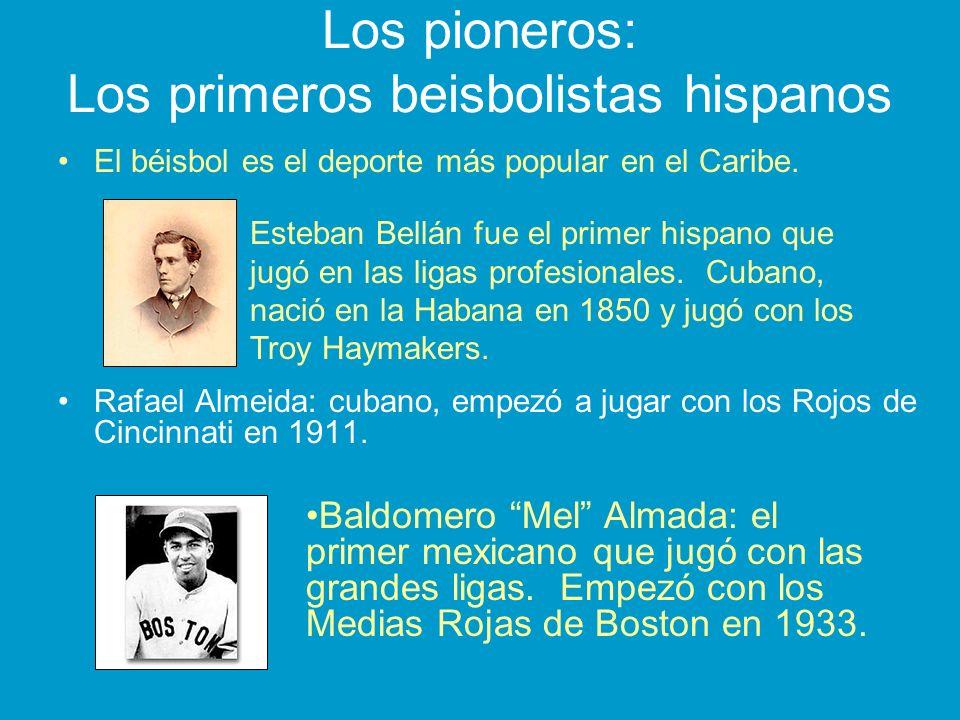 Los pioneros: Los primeros beisbolistas hispanos El béisbol es el deporte más popular en el Caribe. Rafael Almeida: cubano, empezó a jugar con los Roj