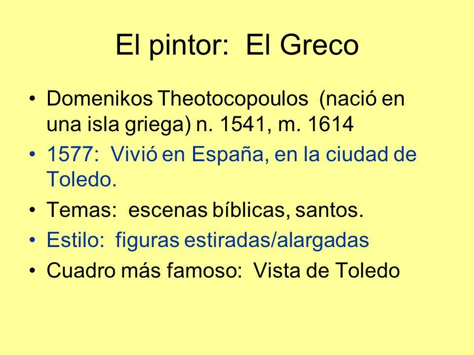 El pintor: El Greco Domenikos Theotocopoulos (nació en una isla griega) n.