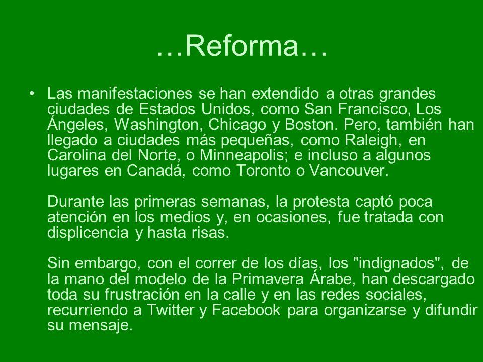 …Reforma… Las manifestaciones se han extendido a otras grandes ciudades de Estados Unidos, como San Francisco, Los Ángeles, Washington, Chicago y Bost