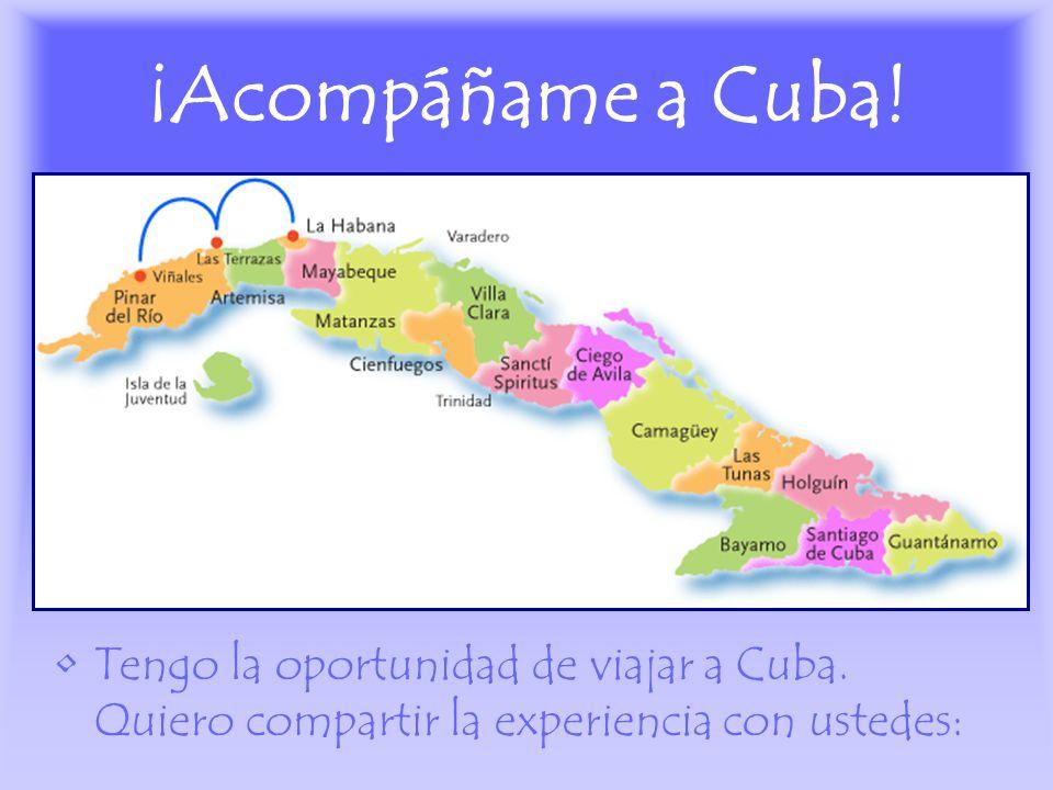 ¡Acompáñame a Cuba! Tengo la oportunidad de viajar a Cuba. Quiero compartir la experiencia con ustedes: