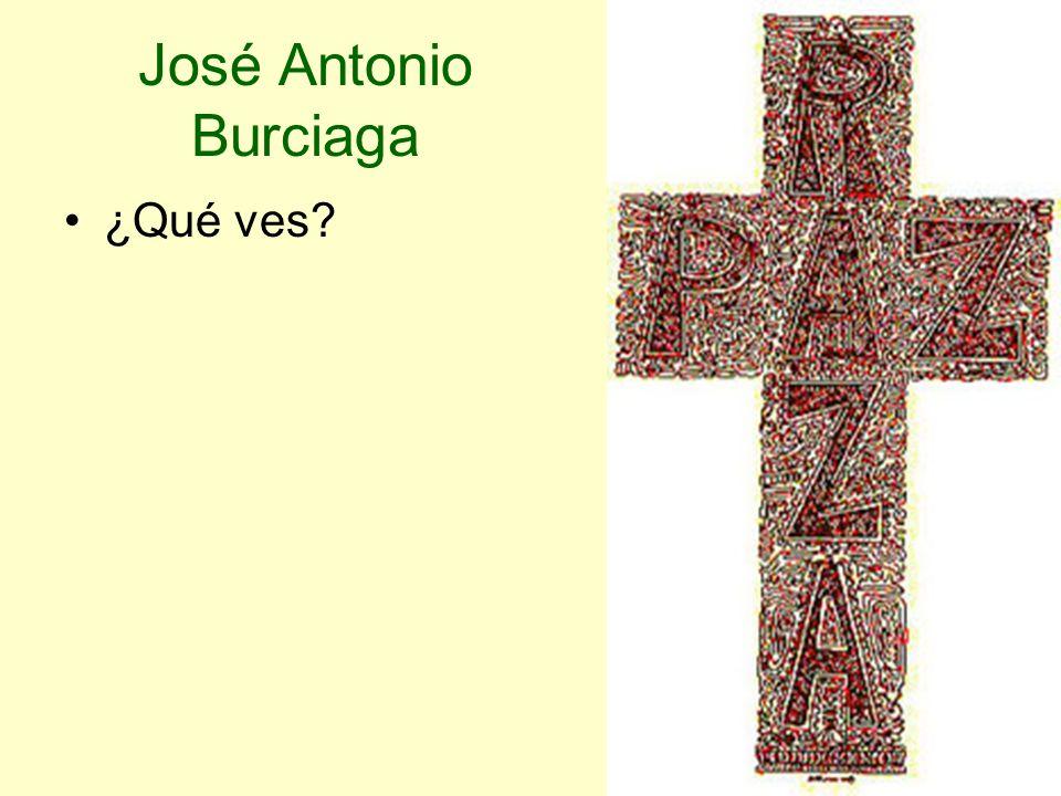 José Antonio Burciaga ¿Qué ves?