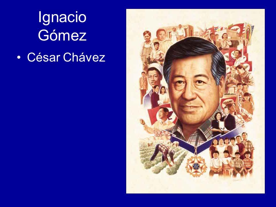 Ignacio Gómez César Chávez