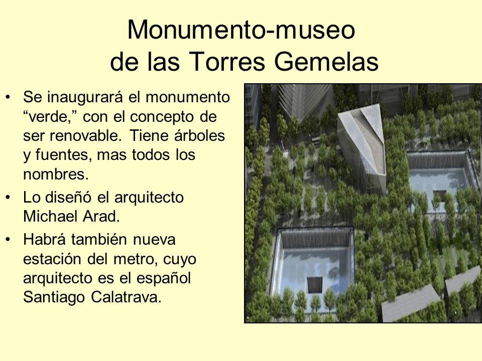 Monumento-museo de las Torres Gemelas Se inaugurará el monumento verde, con el concepto de ser renovable.