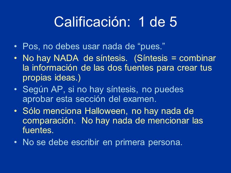 Calificación: 1 de 5 Pos, no debes usar nada de pues. No hay NADA de síntesis. (Síntesis = combinar la información de las dos fuentes para crear tus p