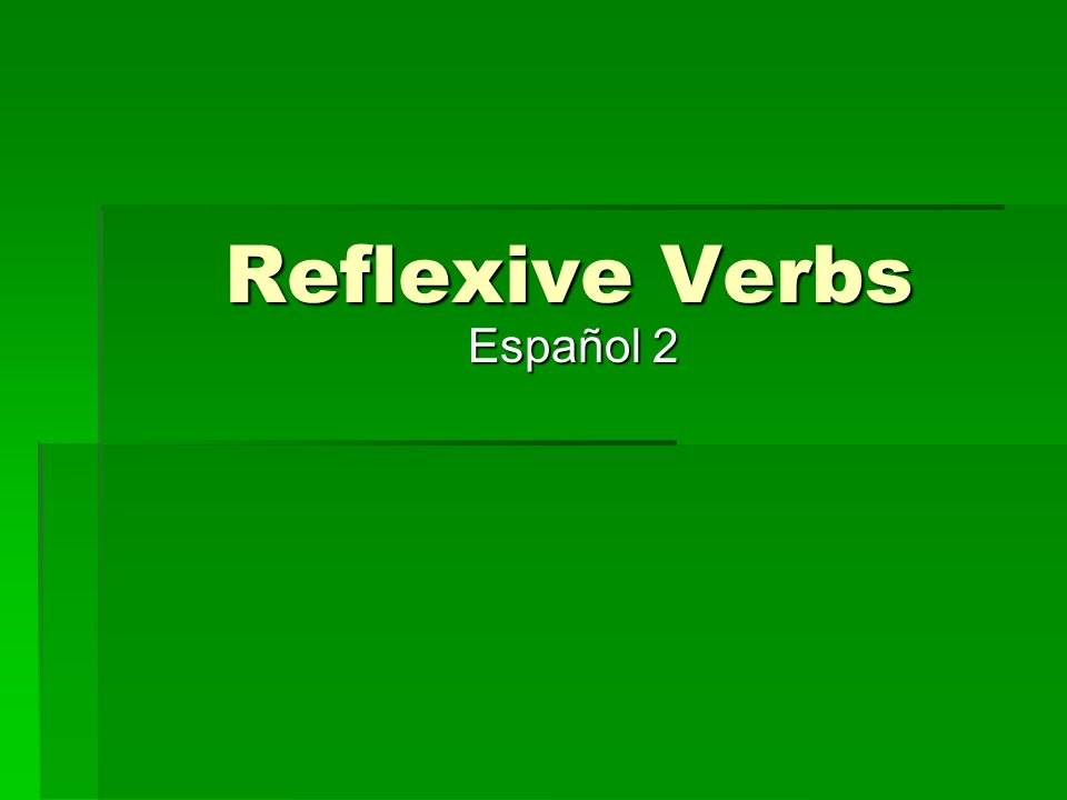 What is a reflexive verb.