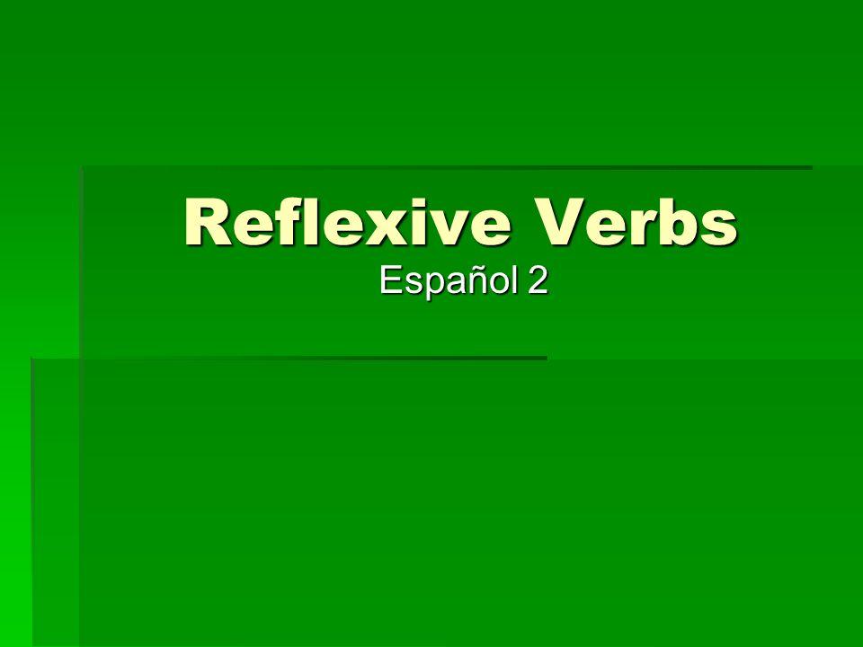 Reflexive Verbs Español 2