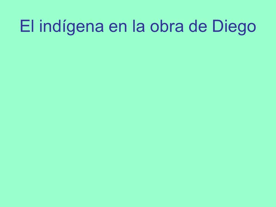 El indígena en la obra de Diego