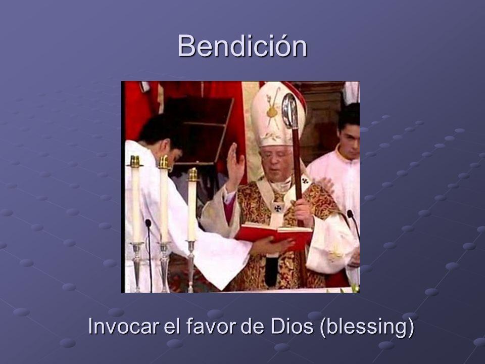 Bendición Invocar el favor de Dios (blessing)
