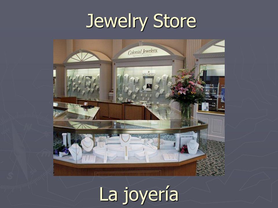 Jewelry Store La joyería