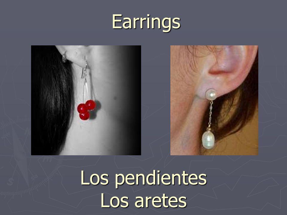 Earrings Los pendientes Los aretes