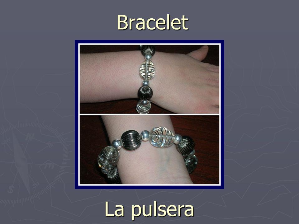 Bracelet La pulsera