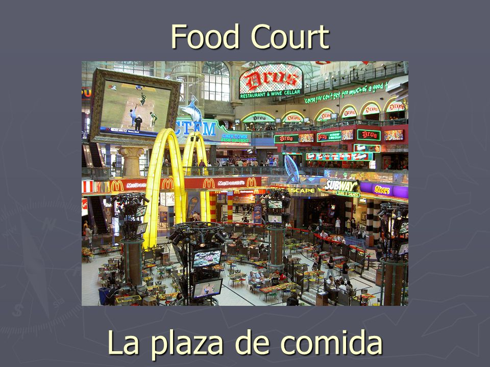 Food Court La plaza de comida