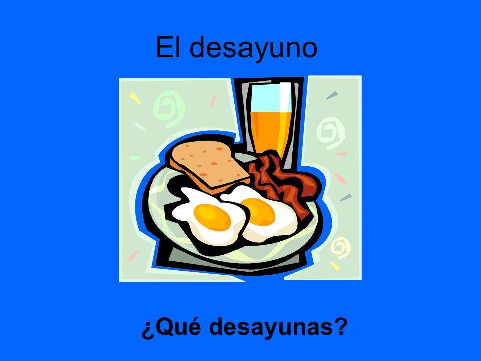 El desayuno ¿Qué desayunas