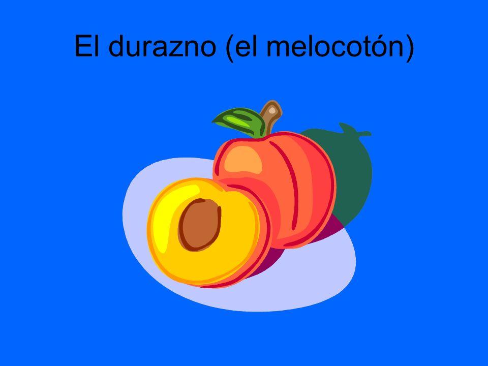 El durazno (el melocotón)