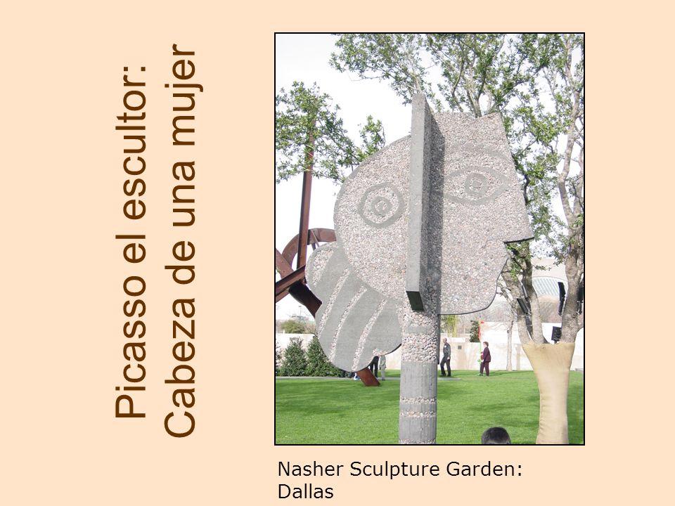 Picasso el escultor: Cabeza de una mujer Nasher Sculpture Garden: Dallas