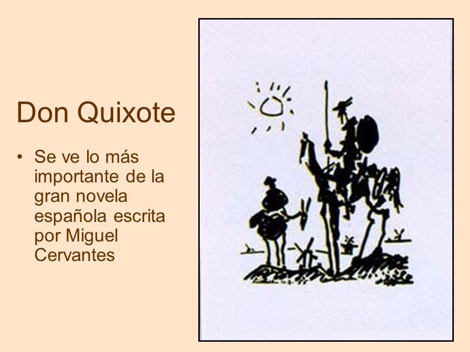 Don Quixote Se ve lo más importante de la gran novela española escrita por Miguel Cervantes