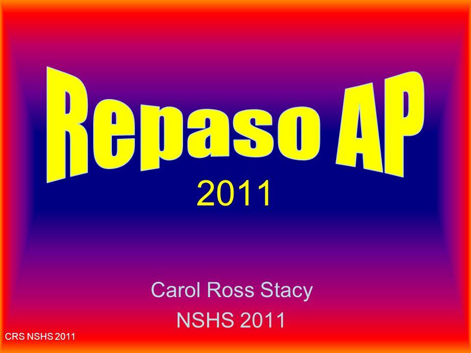 CRS NSHS 2011 Calificación: free response Cada sección (si no es de opción múltiple) se califica del 1 al 5 basándose en 3 áreas: –1/3: completar la tarea; –1/3: desarrollar el tema; –1/3: uso del lenguaje.