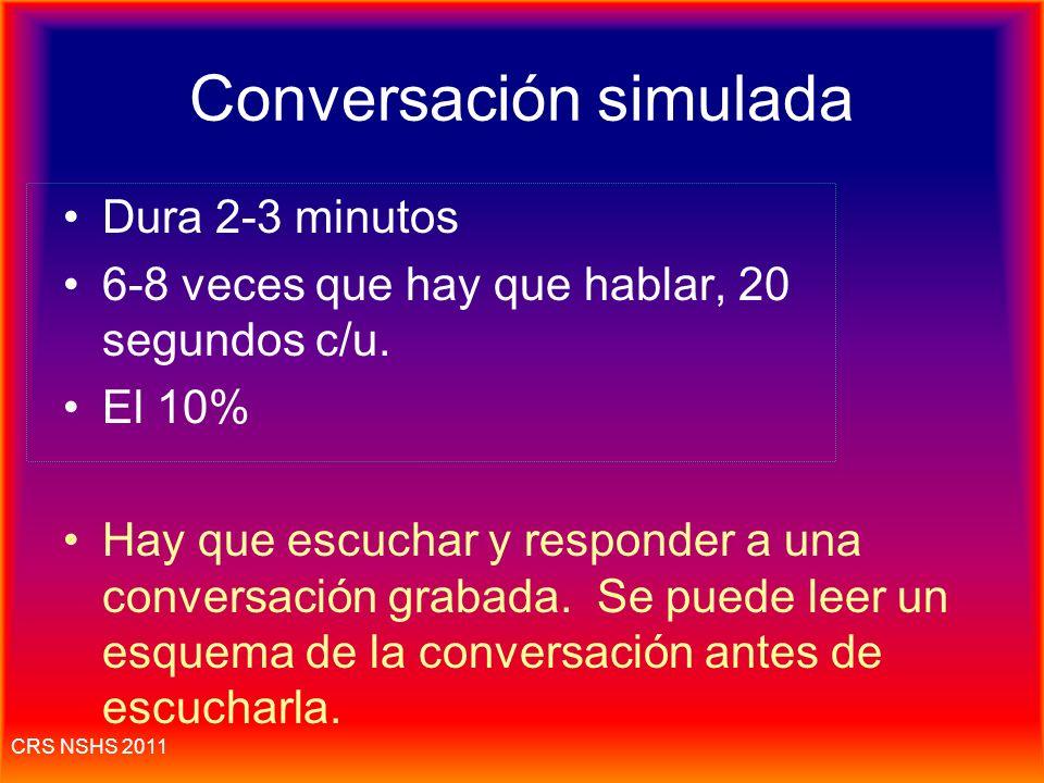 CRS NSHS 2011 La conversación simulada