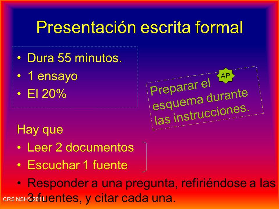 CRS NSHS 2011 La presentación escrita