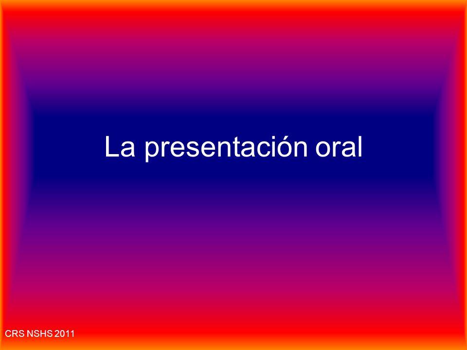 CRS NSHS 2011 Estrategias: La presentación escrita 1.Usar la fórmula de la introducción: X ha(n) sido impactante(s) en Y. ¿Cuáles son los cambios que