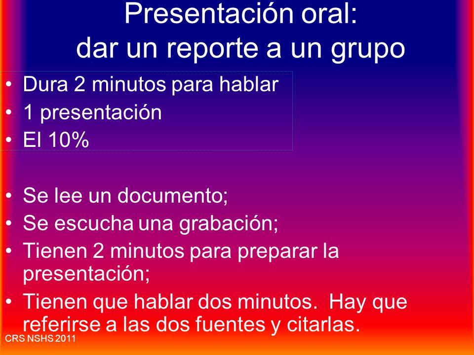CRS NSHS 2011 La presentación oral