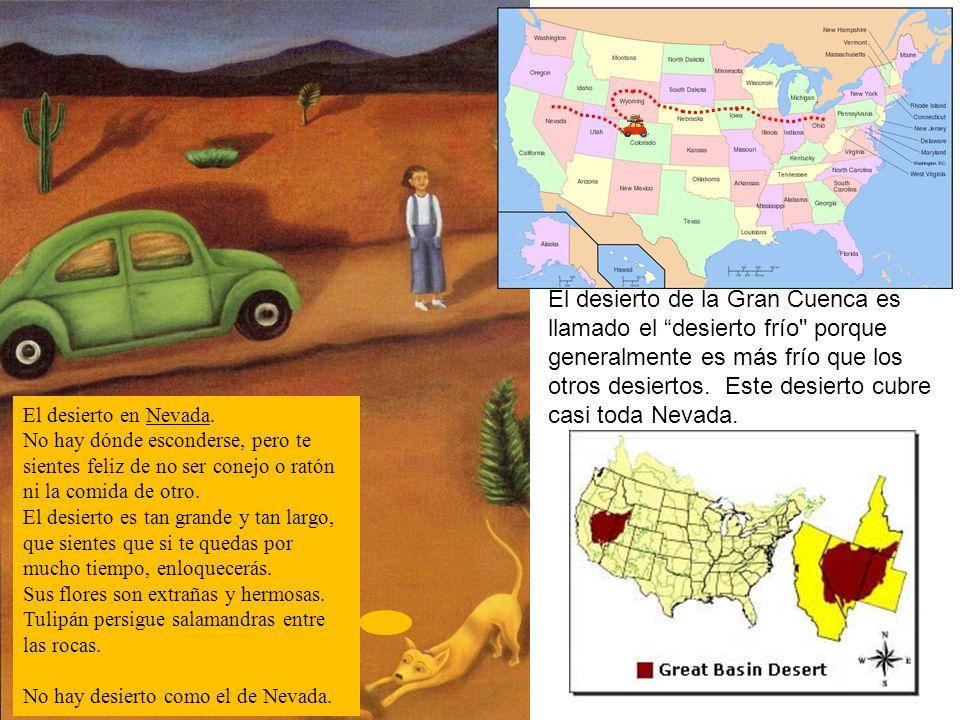 El desierto de la Gran Cuenca es llamado el desierto frío