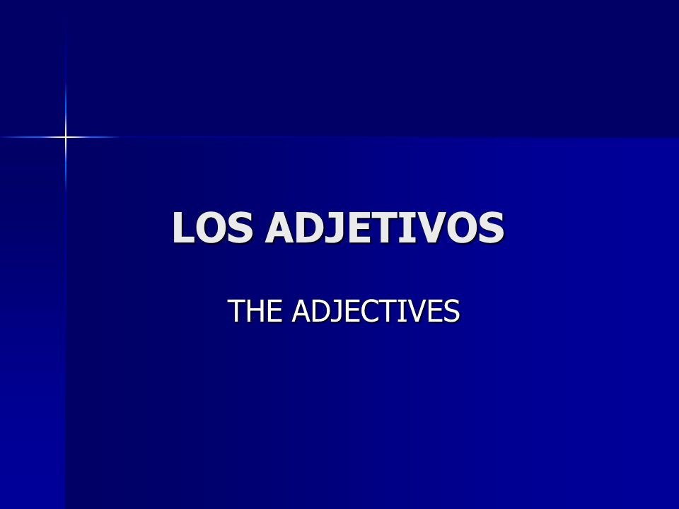 1.What is an Adjective.