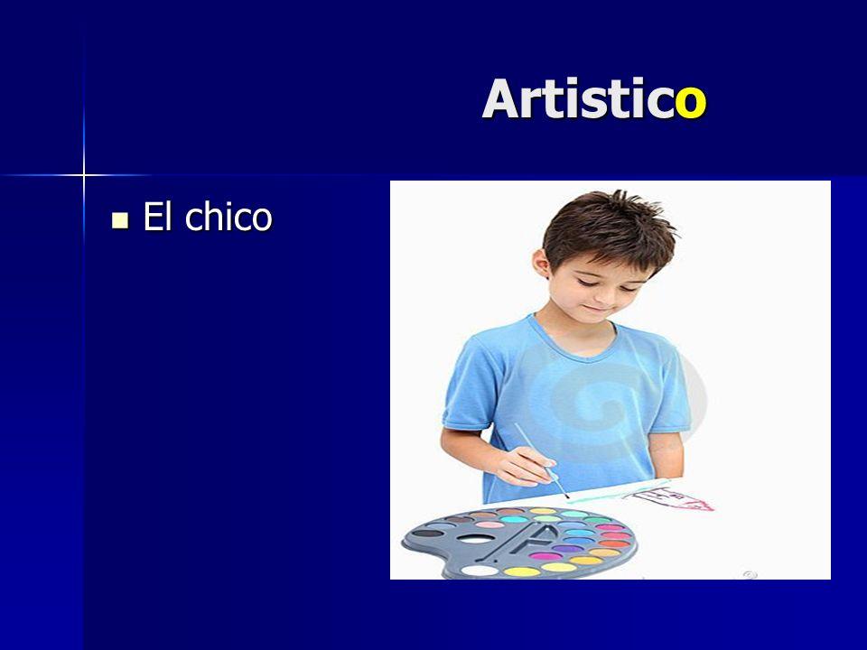 Artistico Artistico El chico El chico