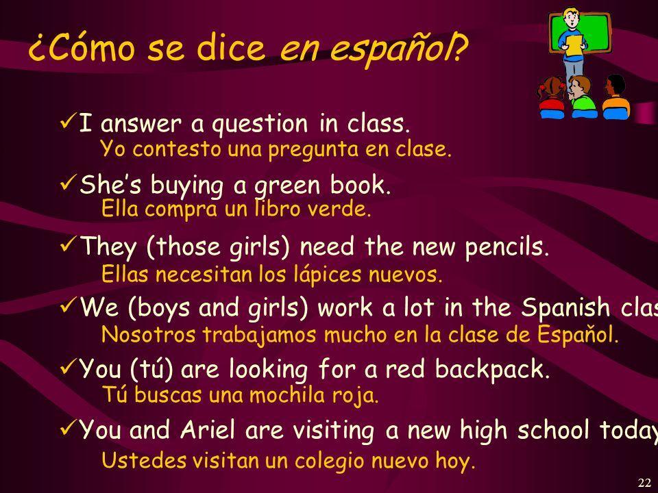 21 ¿Cuál es la forma correcta? los profesores de inglés tocan Ella. toca tocar