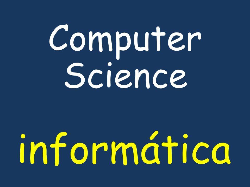 informática Computer Science