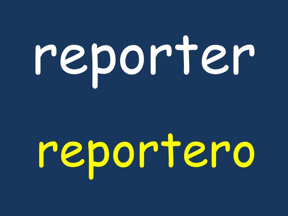 reporter reportero