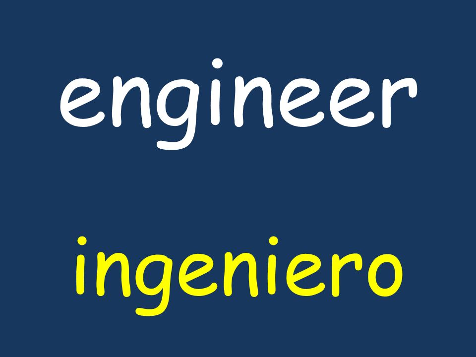 engineer ingeniero
