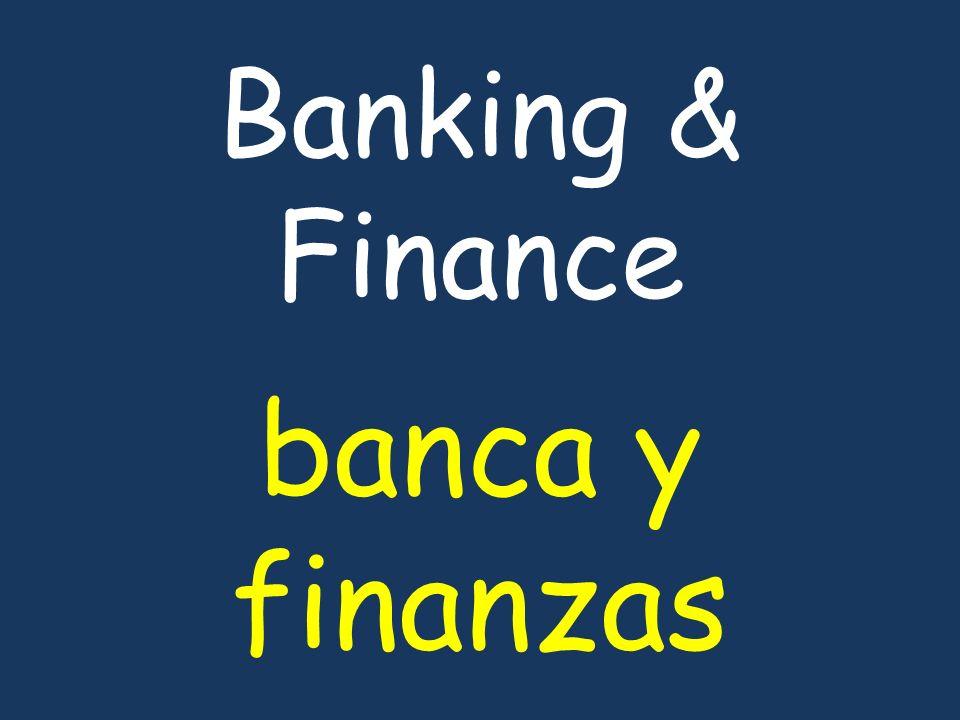 Banking & Finance banca y finanzas