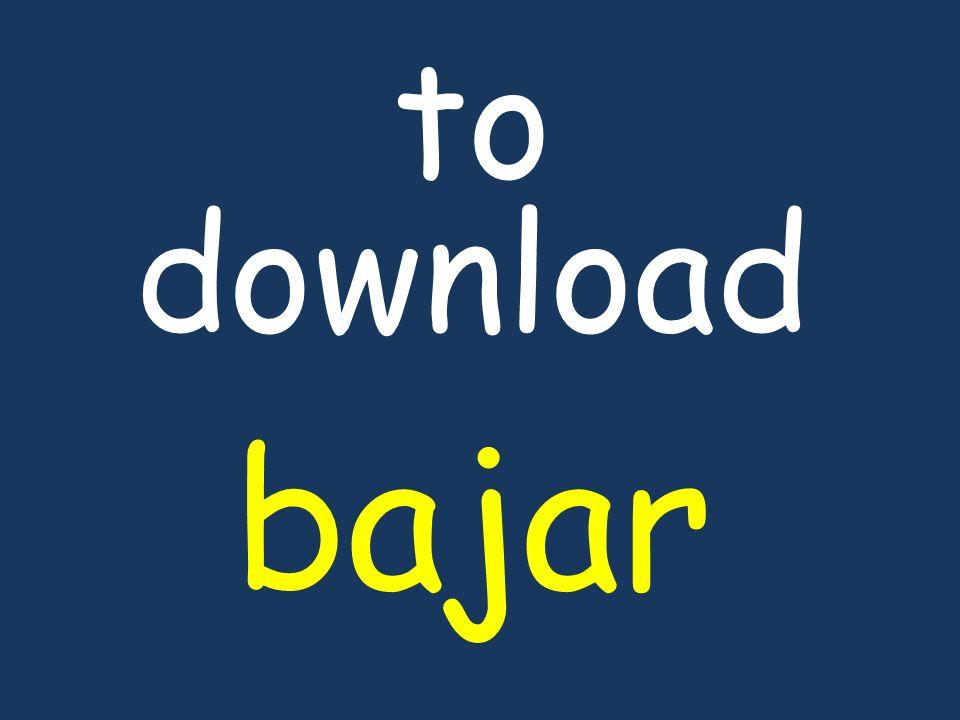 to download bajar