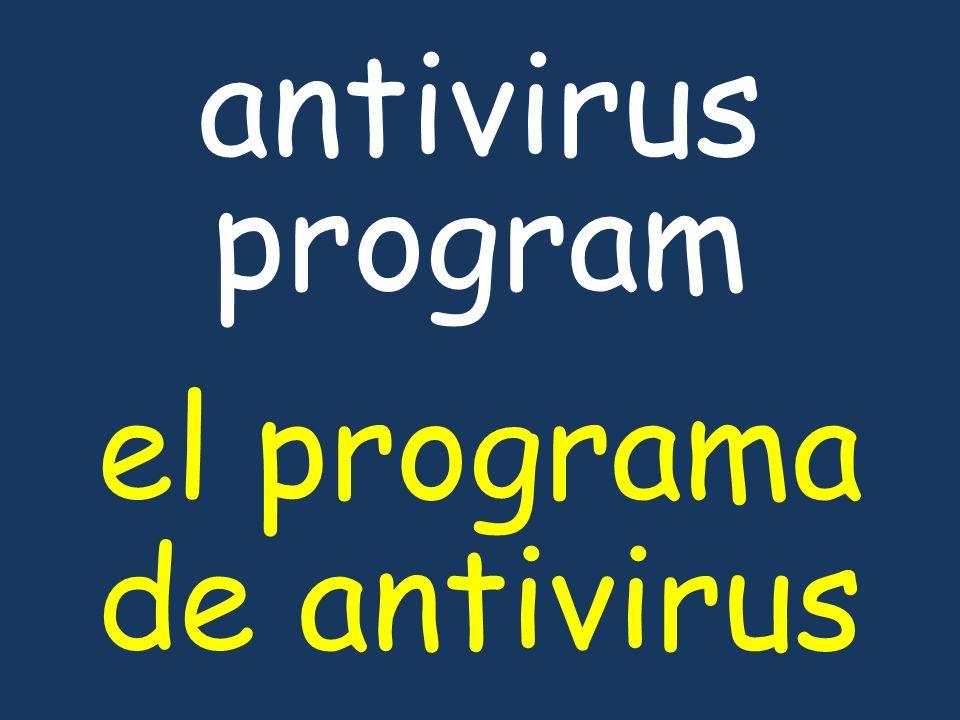 antivirus program el programa de antivirus