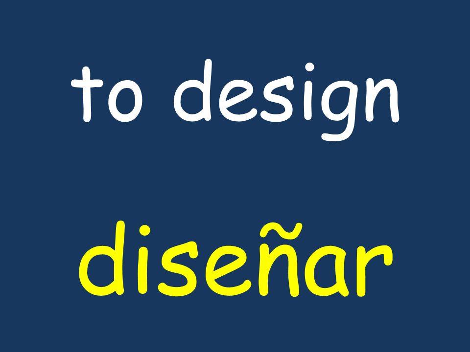 to design diseñar