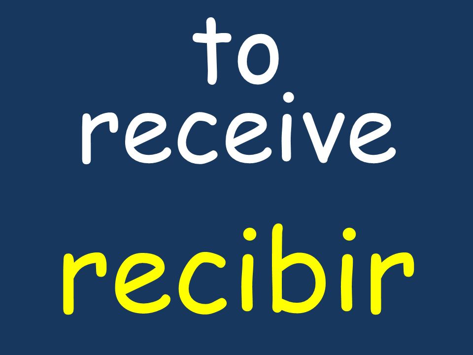 to receive recibir