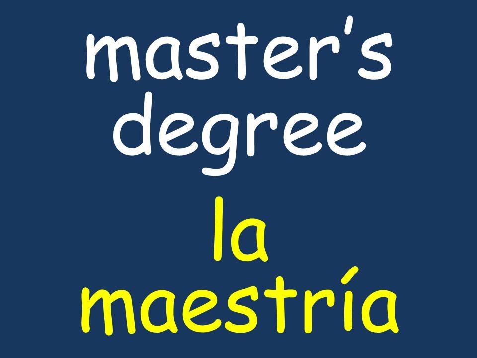 masters degree la maestría