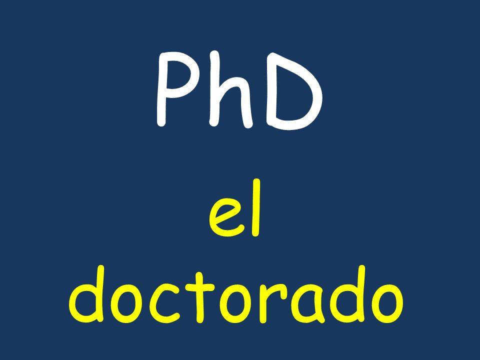 PhD el doctorado