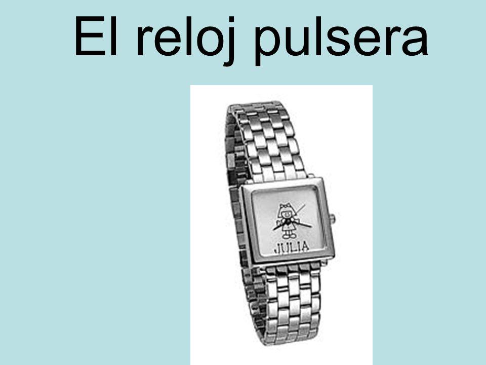 El reloj pulsera
