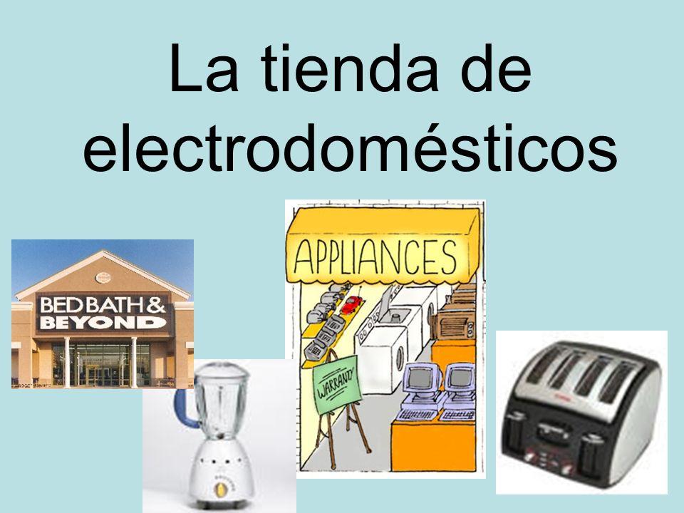 La tienda de electrodomésticos