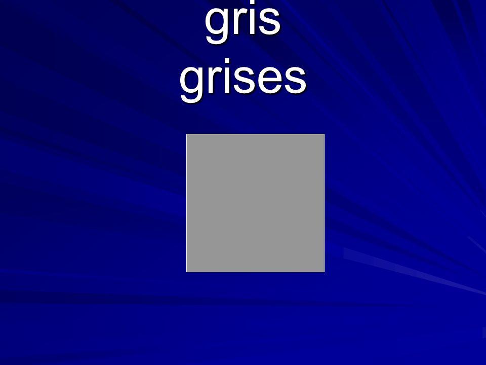 gris grises