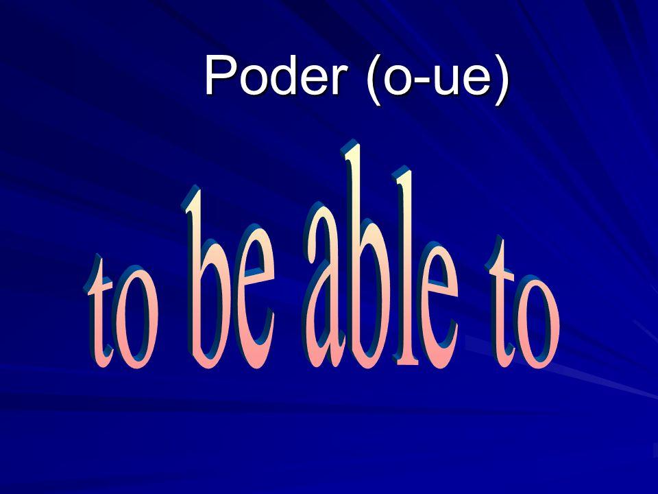 Poder (o-ue)