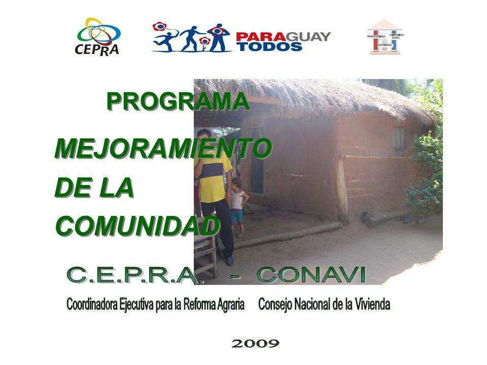 MEJORAMIENTO DE LA COMUNIDAD MEJORAMIENTO DE LA COMUNIDAD PROGRAMA