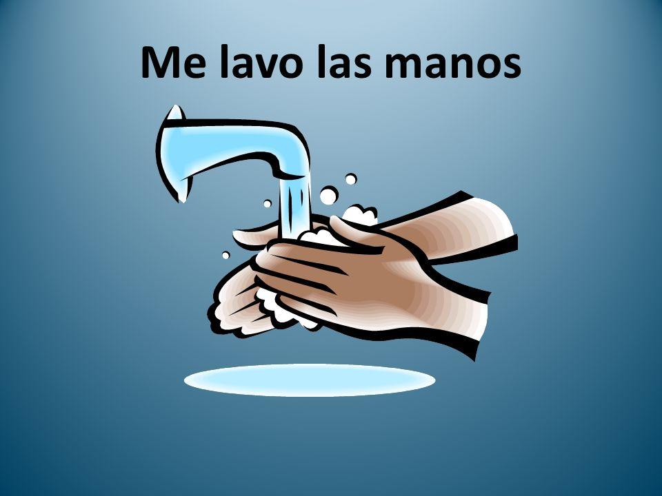 Me lavo las manos