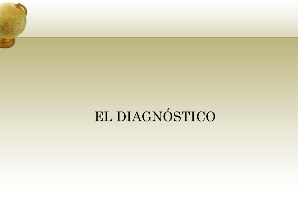 EL DIAGNÓSTICO