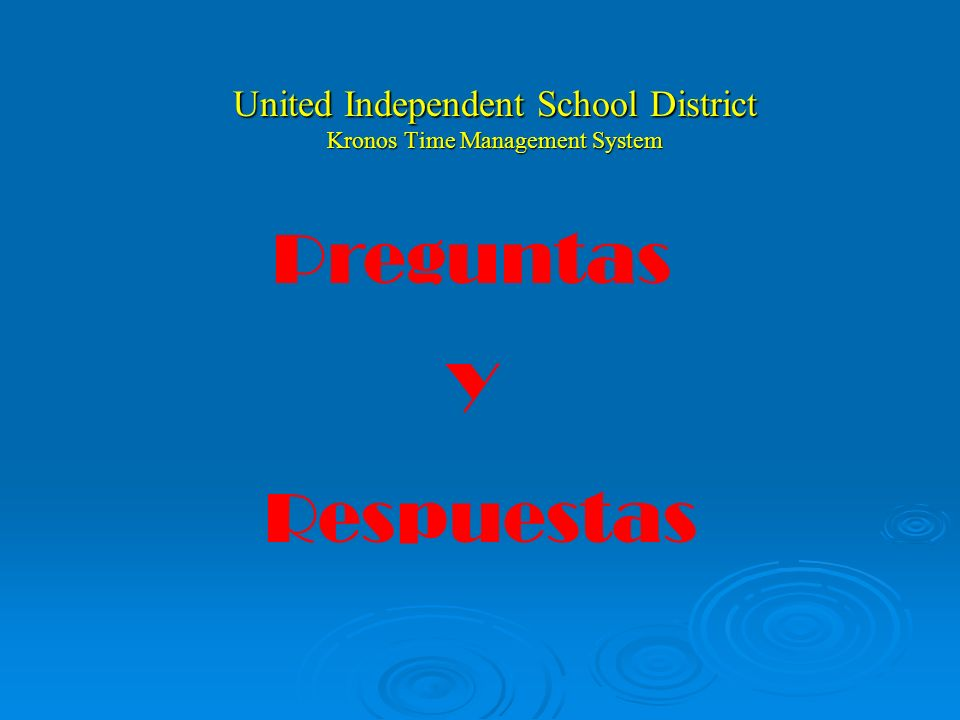 United Independent School District Kronos Time Management System Questions And Answers