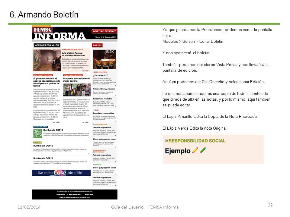 6. Armando Boletín 22 11/02/2014 Ya que guardamos la Priorización, podemos cerrar la pantalla e ir a : Modulos > Boletín > Editar Boletín Y nos aparec