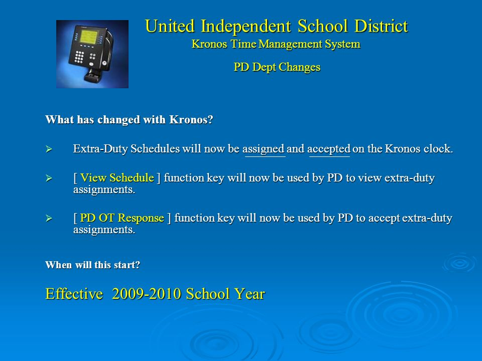 United Independent School District Kronos Time Management System ¿Que es Kronos ? Kronos es el sistema de rastreo de tiempo de UISD que calcula horas