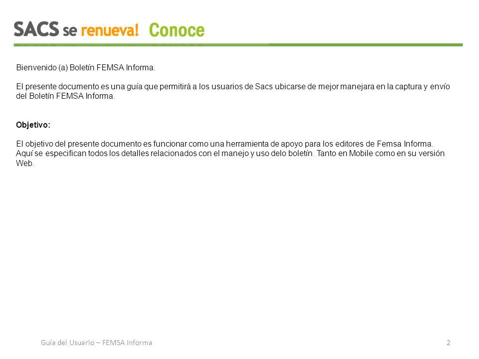 Bienvenido (a) Boletín FEMSA Informa.